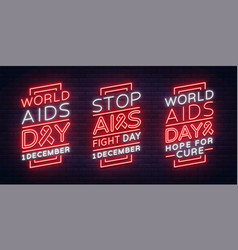 World aids day december 1 a set of banners neon vector