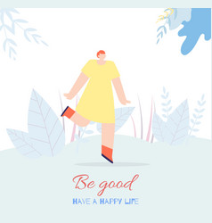 motivation woman card text have happy life be good vector image