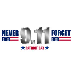 never forget patriot day concept background vector image