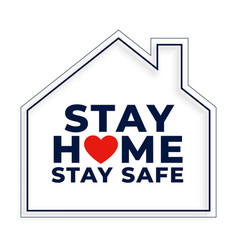 stay home and safe background with house symbol vector image