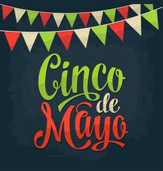 cinco de mayo lettering and garland color vector image vector image