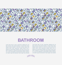 Bathroom equipment concept with thin line icons vector