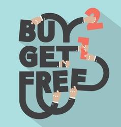 Buy 2 Get 1 Free Typography Design vector
