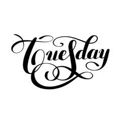 Tuesday day of the week handwritten black ink vector image