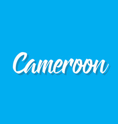 Cameroon text design calligraphy vector