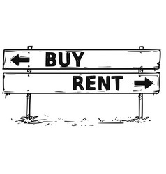 Road block arrow sign drawing of buy or rent vector