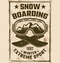 snowboarding vintage poster with ski glasses vector image