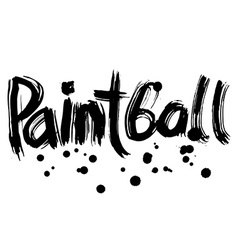 Paintball hand lettering Handmade calligraphy vector image vector image