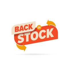 Back in stock label sign available for sale vector