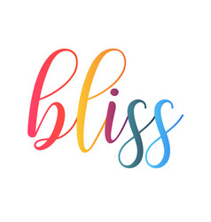 Bliss lettering hand drawn vector