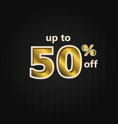Discount up to 50 off label price gold template vector