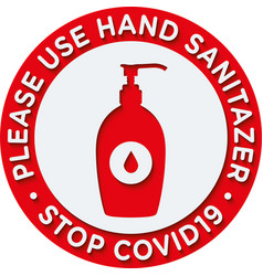Please use sanitizer sign or sticker vector