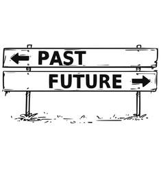 Road block arrow sign drawing past or future vector