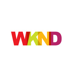 wknd phrase overlap color no transparency concept vector image