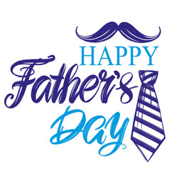 Fathers day family celebration calligraphic text vector