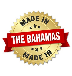 made in The Bahamas gold badge with red ribbon vector image