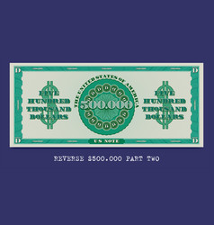 Fictional us 500000 dollars reverse a green vector