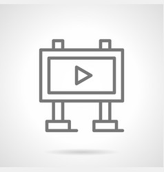 Video advertising board simple line icon vector