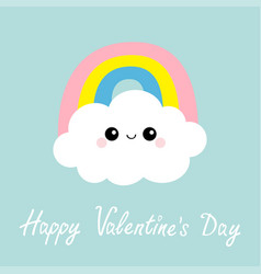 happy valentines day cloud rainbow funny face vector image
