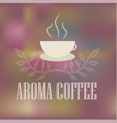logo with a cup of hot aromatic coffee vector image