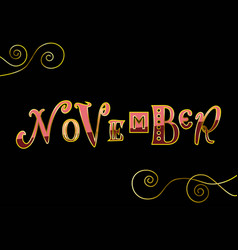 november in pink red and golden on black vector image