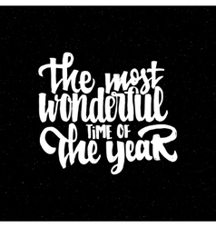The most wonderful time year - hand vector