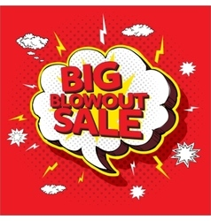 Big blowout sale pop up cartoon banner vector image