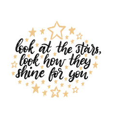 look at stars look how they shine for you vector image