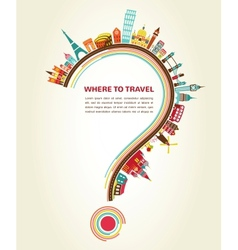 Where to Travel question mark with tourism icons vector image vector image