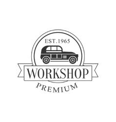 Retro Car Repair Workshop Black And White Label vector image vector image