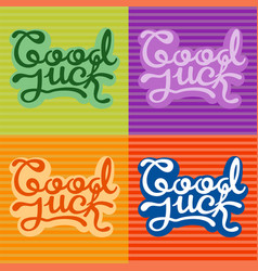 good luck text farewell lettering with vector image