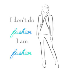Inspirational quote about fashion vector