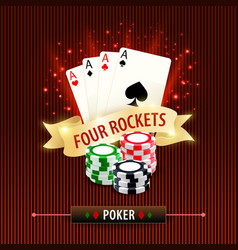 Poker four rockets cards and gambling chips vector
