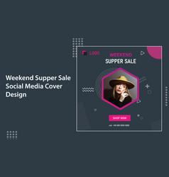 Weekend fashion shop super sale social template vector