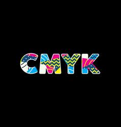 Cmyk concept word art vector