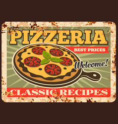 pizza rusty metal plate rust tin sign vector image