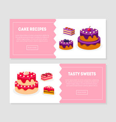 cake recipes tasty sweets banner templates set vector image