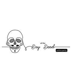 day dead online party simple black vector image