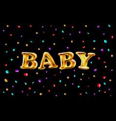 Gold letter baby balloons birthday vector