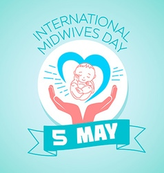 5 may International Midwives Day vector image vector image