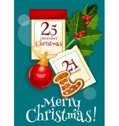 Christmas poster with calendar and holly berries vector
