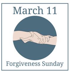 Forgiveness sunday 11 march holiday calendar vector