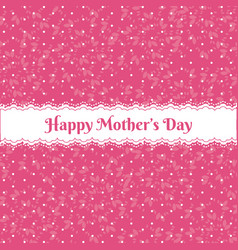 happy mother days floral pattern vector image