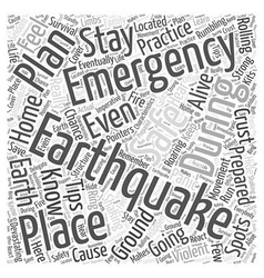 Earthquake emergency preparation tips Word Cloud vector