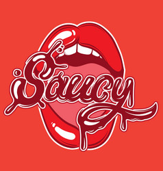 saucy handwritten lettering with splash hand vector image