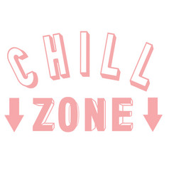 3d lettering chill zone vector