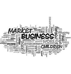 A look at the business of kids text word cloud vector