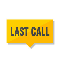 Last call price tag vector