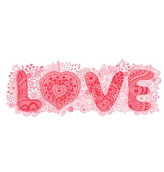Original hand drawn word love Romantic floral vector