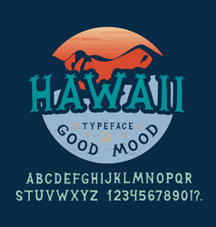 Font hawaii hand crafted vector